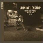 【輸入盤CD】【ネコポス100円】John Mellencamp / Icon: Nothing Like I Planned - Greatest Hits 3 (ジョン・メレンキャンプ)