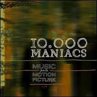 【輸入盤CD】10,000 Maniacs / Music From The Motion Picture (10,000マニアックス)