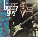 【輸入盤CD】Buddy Guy / Very Best Of【★】(バディ・ガイ)