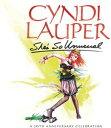 【輸入盤CD】【ネコポス100円】Cyndi Lauper / She's So Unusual: A 30th Anniversary Celebration (シンディ・ローパー)