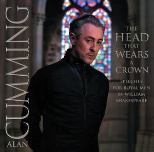 【メール便送料無料】アラン・カミングAlan Cumming / Head That Wears A Crown: Speeches For ...