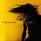 【メール便送料無料】Rick Braun / Can You Feel It (輸入盤CD)(リック・ブラウン)