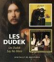 【輸入盤CD】Les Dudek / Les Dudek/Say No More【★】 - あめりかん・ぱい