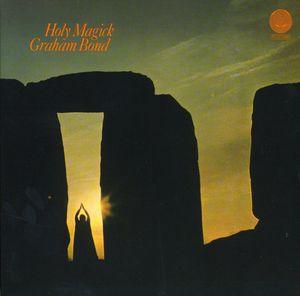 【輸入盤CD】Graham Bond / Holy Magick (Limited Edition) (リマスター盤)【★】