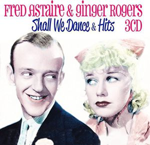 【輸入盤CD】【ネコポス送料無料】Fred Astaire & Ginger Rogers / Shall We Dance & Other Hits (フレッド・アステア)