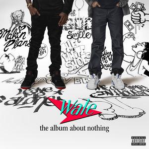 【メール便送料無料】ワーレイWale / The Album About Nothing (輸入盤CD)【I2015/3/31発売】(...