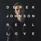 【メール便送料無料】Derek Johnson / Real Love (輸入盤CD)(デレク・ジョンソン)