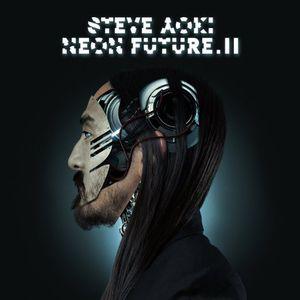 【メール便送料無料】スティーヴ・アオキSteve Aoki / Neon Future II (輸入盤CD)【I2015/5/12...