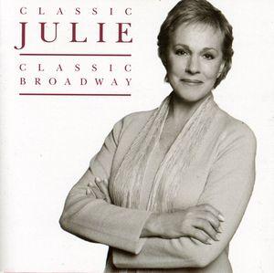 【輸入盤CD】Julie Andrews / Classic Julie Classic Broadway (ジュリー・アンドリュース)