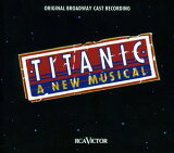 【メール便送料無料】Original Broadway Cast Recording / Titanic: The Musical (輸入盤CD)(ミュージカル)