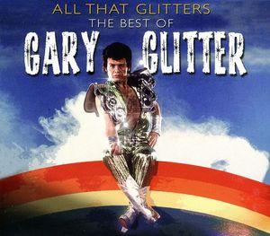 【輸入盤CD】【ネコポス送料無料】Gary Glitter / All That Glitter: Best Of (ゲーリー・グリッター)