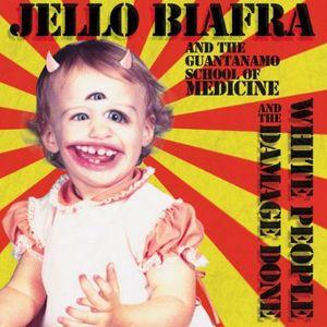 【輸入盤CD】【ネコポス送料無料】Jello Biafra & The Guantanamo School Of Medicine / White People & The Damage Done