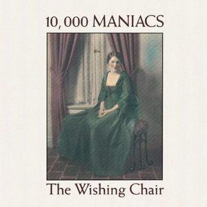 【輸入盤CD】10,000 Maniacs / Wishing Chair (10000マニアックス)