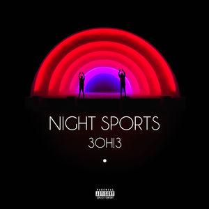 【輸入盤CD】3Oh!3 / Night Sports 【K2016/5/13発売】(3OH!3)
