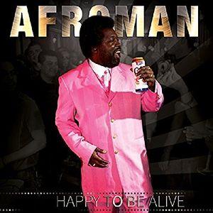 【輸入盤CD】【ネコポス送料無料】Afroman / Happy To Be Alive【K2016/5/20発売】(アフロマン)
