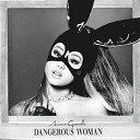 【メール便送料無料】Ariana Grande / Dangerous Woman (輸入盤CD)【K2016/5/20発売】(アリアナ・グランデ)