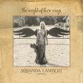 【メール便送料無料】MirandaLambert/WeightOfTheseWings(輸入盤CD)【K2016/11/18発売】(ミランダ・ランバート)