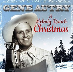 【輸入盤CD】【ネコポス送料無料】Gene Autry / Melody Ranch Christmas Party 【K2016/11/18発売】 (ジーン・オートリー)