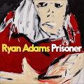 【メール便送料無料】RyanAdams/Prisoner(輸入盤CD)【K2017/2/17発売】(ライアン・アダムス)