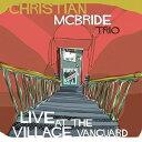 【輸入盤CD】【ネコポス送料無料】Christian McBride / Live At The Village Vanguard (Digipak) (クリスチャン・マクブライド)