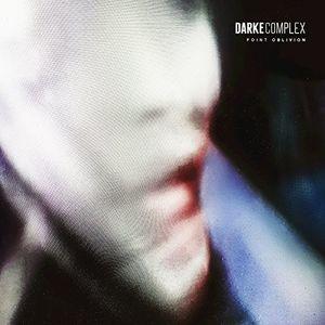 Darke Complex/Point Oblivion(進口盤CD)