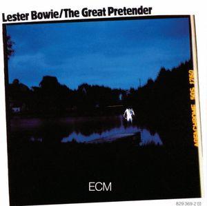 【輸入盤CD】Lester Bowie / Great Pretender (レスター・ボウイ)画像