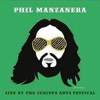 【メール便送料無料】Phil Manzanera / Live At The Curious Arts Festival (輸入盤CD)【K2017/5/5発売】(フィル・マンザネラ)