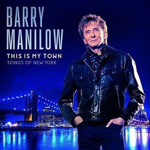 【輸入盤CD】Barry Manilow / This Is My Town: Songs Of New York【★】【K2017/4/21発売】(バリー・マニロウ)