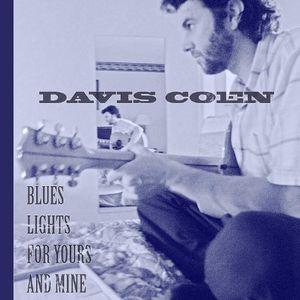 【メール便送料無料】Davis Coen / Blues Lights For Yours And Mine (輸入盤CD)【K2017/4/7発売】