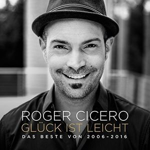 【輸入盤CD】【ネコポス送料無料】Roger Cicero / Gluck Ist Leicht: Das Beste Von 2006 【K2017/3/24発売】