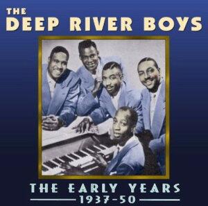 【輸入盤CD】Deep River Boys / Early Years 1937-50 (ディープ・リヴァー・ボーイズ)