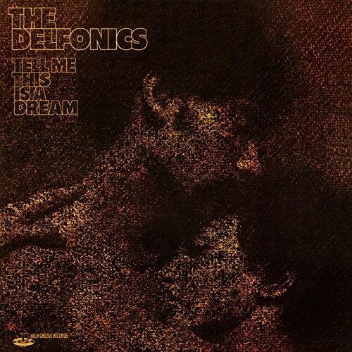 【輸入盤CD】【ネコポス送料無料】Delfonics / Tell Me This Is A Dream (Bonus Tracks Edition)【K2017/7/28発売】(デルフォニックス)