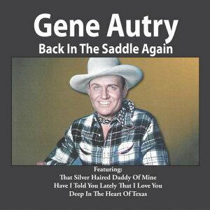 【輸入盤CD】【ネコポス送料無料】Gene Autry / Back In The Saddle Again 【K2017/9/8発売】(ジーン・オートリー)