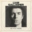 【輸入盤CD】【ネコポス送料無料】Liam Gallagher / As You Were 【K2017/10/6発売】(リアム・ギャラガー)