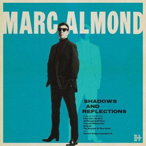 【輸入盤CD】【ネコポス送料無料】Marc Almond / Shadows & Reflections 【K2017/9/22発売】(マーク・アーモンド)