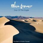 【メール便送料無料】Robin Trower / Day Of The Eagle - The Best Of Robin Trower(輸入盤CD)【K2017/9/8発売】(ロビン・トロワー)
