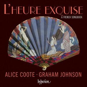 【輸入盤CD】【ネコポス送料無料】Alice Coote/Graham Johnson / French Songbook - L'Heure Exquise