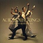 【輸入盤CD】Acid House Kings / Music Sounds Better With You (アシッド・ハウス・キングス)