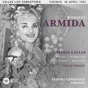 【メール便送料無料】Maria Callas / Rossini: Armida (Firenze 26/04/1952) (輸入盤CD)【K2017/9/15発売】(マリア・カラス)