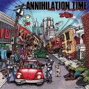 【メール便送料無料】Annihilation Time / Tales Of The Ancient Age (輸入盤CD) (アナイアレーション・タイム)