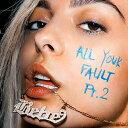 【メール便送料無料】Bebe Rexha / All Your Fault Pt 2 (輸入盤CD)【K2017/11/3発売】(ビービー・レクサ)