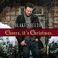【メール便送料無料】BlakeShelton/CheersIt'sChristmas(2017Edition)(輸入盤CD)【K2017/10/6発売】(ブレイク・シェルトン)