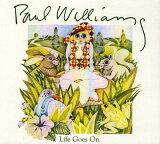 【メール便送料無料】Paul Williams / Life Goes On (輸入盤CD)(ポール・ウィリアムス)