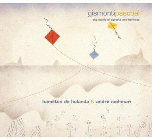 【メール便送料無料】Hamilton Holanda & Andre Mehnari / Gismontipascoal (輸入盤CD)
