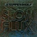 【輸入盤CD】【ネコポス送料無料】Steppenwolf / Slow Flux 【K2018/3/30発売】(ステッペンウルフ)
