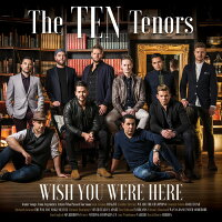 【メール便送料無料】TenTenors/WishYouWereHere(輸入盤CD)【K2018/3/2発売】(テン・テナーズ)