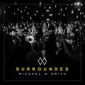 【メール便送料無料】MichaelWSmith/Surrounded(輸入盤CD)【K2018/2/23発売】(マイケル・W.スミス)