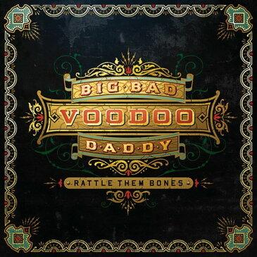 【メール便送料無料】Big Bad Voodoo Daddy / Rattle Them Bones (輸入盤CD) (ビッグ・バッド・ブードゥー・ダディ)