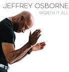 【メール便送料無料】Jeffrey Osborne / Worth It All (輸入盤CD)【K2018/5/25発売】(ジェフリー・オズボーン)