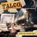 【メール便送料無料】Talco / And The Winner Isn't (輸入盤CD)【K2018/3/9発売】